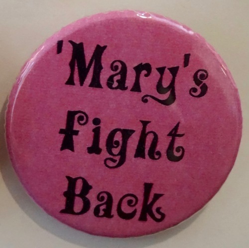 Download the full-sized image of Maries Fight Back/'Mary's fight back