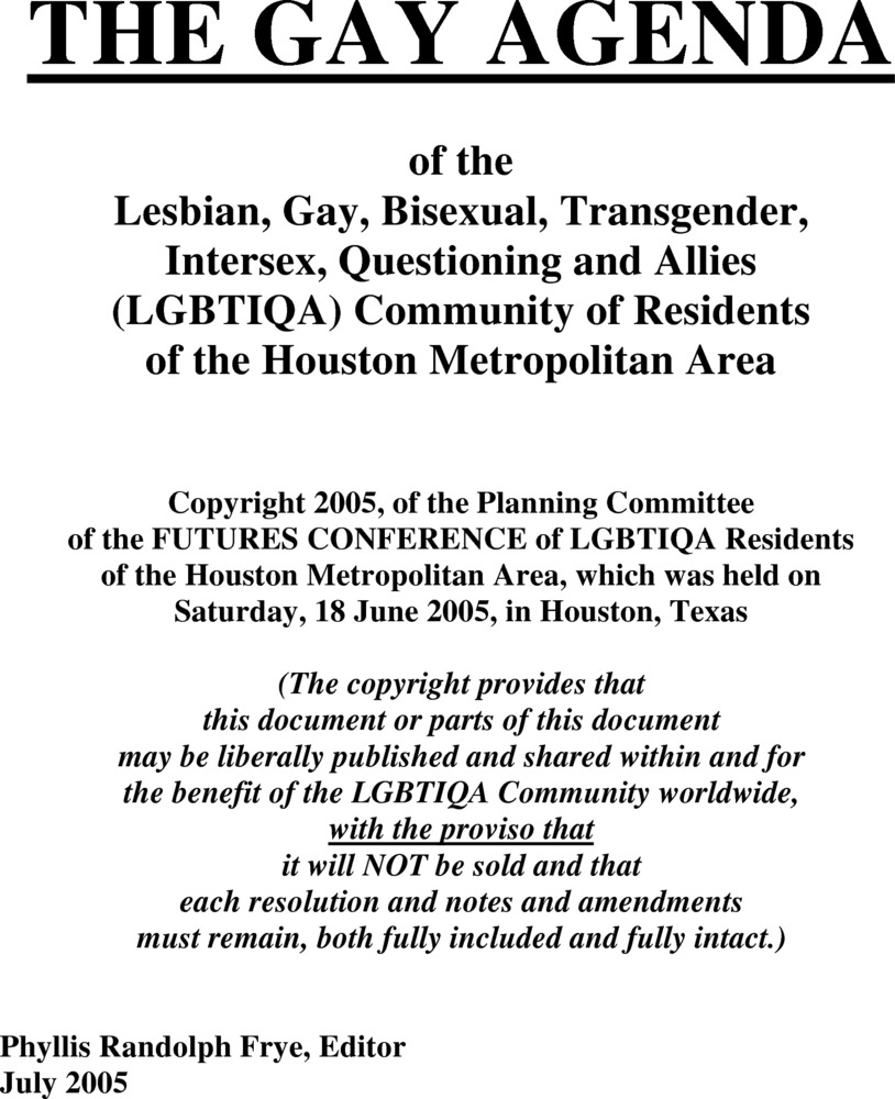 Download the full-sized PDF of The Gay Agenda of the Lesbian, Gay, Bisexual, Transgender, Intersex, Questioning, and Allies (LGBTIQA) Community of Residents of the Houston Metropolitan Area