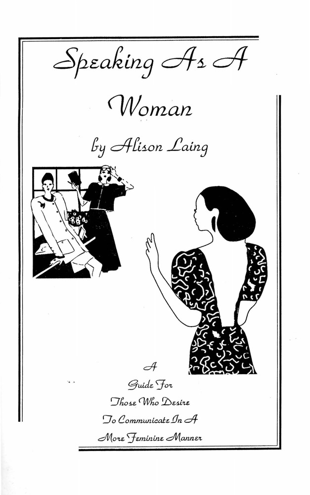Download the full-sized PDF of Speaking as A Woman: A Guide for Those Who Desire to Communicate in A More Feminine Manner