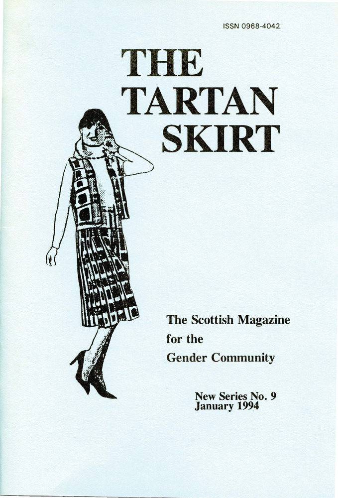 Download the full-sized PDF of The Tartan Skirt: The Scottish Magazine for the Gender Community No. 9 (January 1994)