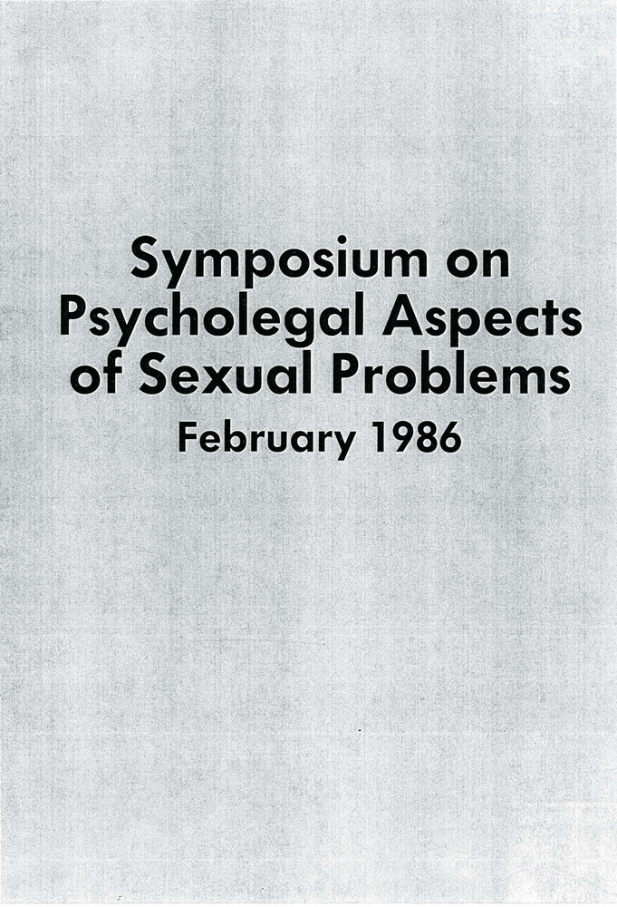 Download the full-sized PDF of Symposium on Psycholegal Aspects of Sexual Problems (February 1986)
