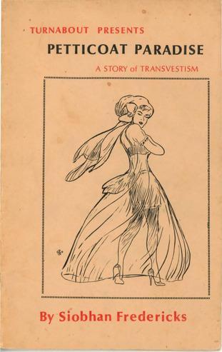 Petticoat Paradise: A Story of Transvestism