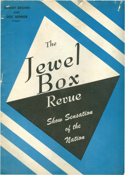 Download the full-sized image of The Jewel Box Revue: Show Sensation of the Nation