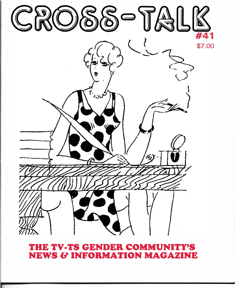 Download the full-sized PDF of Cross-Talk: The Transgender Community News & Information Monthly, No. 41 (March, 1993)