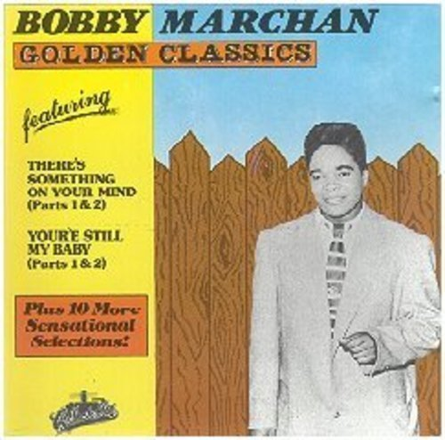 Download the full-sized image of Bobby Marchan: Golden Classics