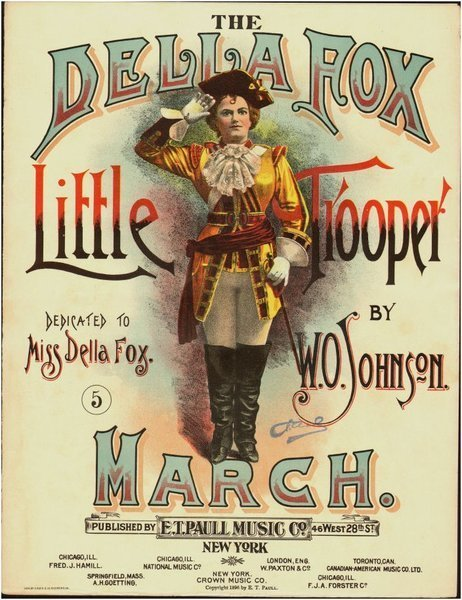 Download the full-sized image of The Della Fox Little Trooper March
